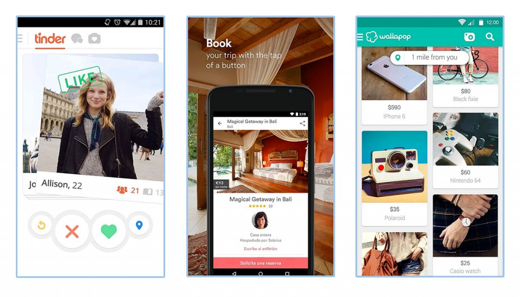 Tinder connects people with people, AirBnB connects people with objects (empty rooms) and Wallapop connects people with second hand objects.